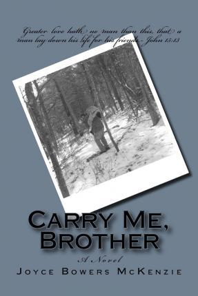 Carry Me, Brother