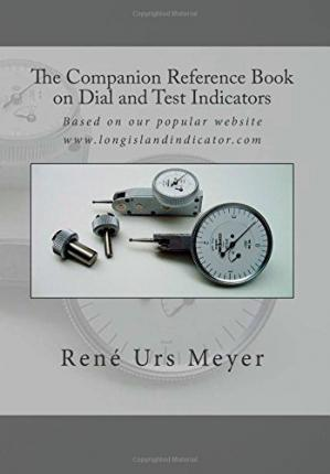 The Companion Reference Book on Dial and Test Indicators
