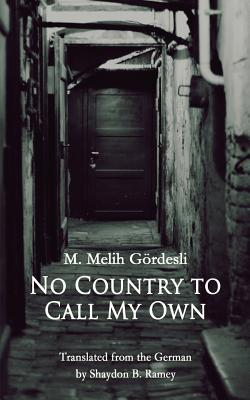 No Country to Call My Own