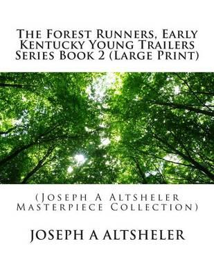 The Forest Runners, Early Kentucky Young Trailers Series Book 2