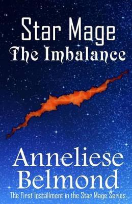 The Imbalance (Star Mage #1)