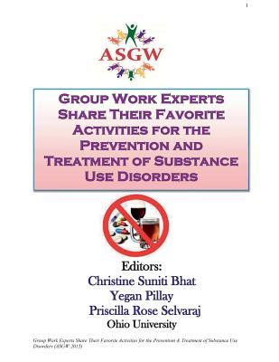Group Work Experts Share Their Favorite Activities for the Prevention and Treatment of Substance Use Disorders