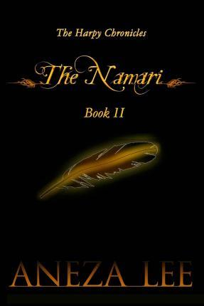 The Harpy Chronicles - The Namari Book II