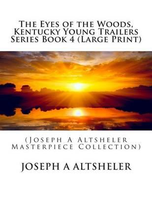 The Eyes of the Woods, Kentucky Young Trailers Series Book 4
