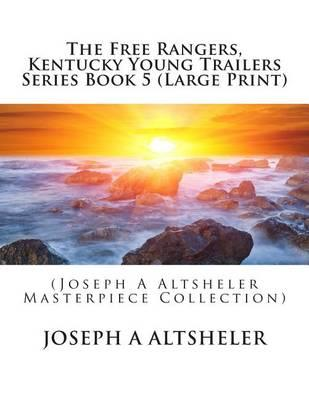 The Free Rangers, Kentucky Young Trailers Series Book 5