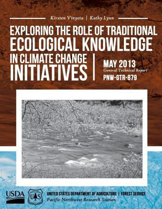 Exploring the Role of Tradtional Ecological Knowledge in Clinate Change Initiatives