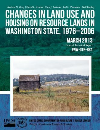 Changes in Land Use and Housing on Resource Lands in Washington State, 1976-2006
