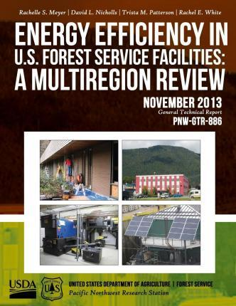Energy Efficiency in U.S. Forest Service Facilities