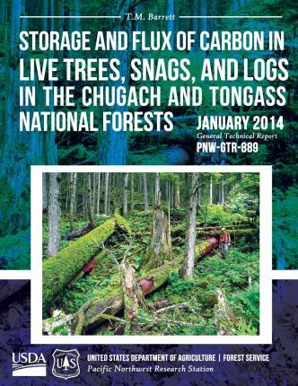 Storage and Flux of Carbon in Live Trees, Snags, and Logs in the Chugach and Tongass National Forests