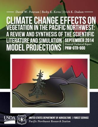 Climate Change Effects on Vegetation in the Pacific Northwest