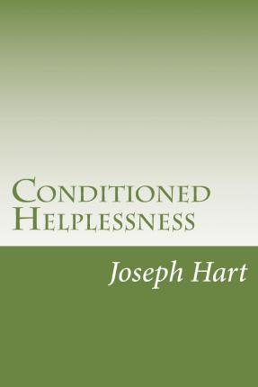 Conditioned Helplessness