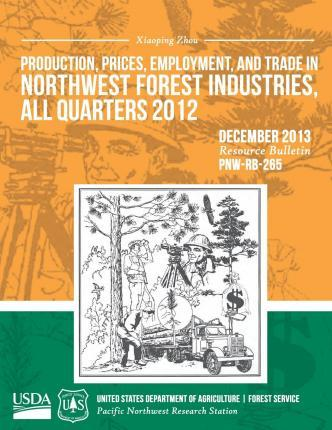 Production, Prices, Employment, and Trade in Northwest Forest