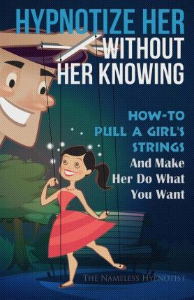 Hypnotize Her Without Her Knowing