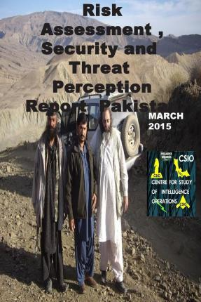 Risk Assessment, Security and Threat Perception Report Pakistan-March 2015
