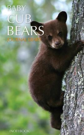 Baby Cub Bears Journal Diary (Notebook)