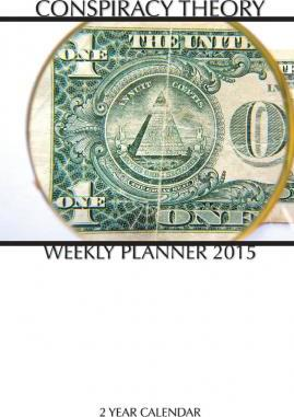 Conspiracy Theory Weekly Planner 2015