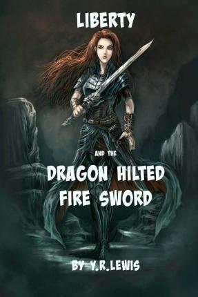 Liberty and the Dragon Hilted Fire Sword
