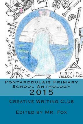 Pontarddulais Primary School Anthology