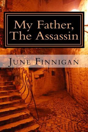 My Father, the Assassin