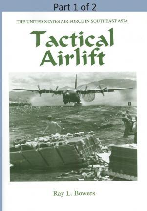 Tactical Airlift ( Part 1 of 2)
