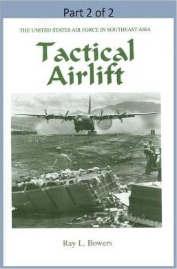 Tactical Airlift ( Part 2 of 2)