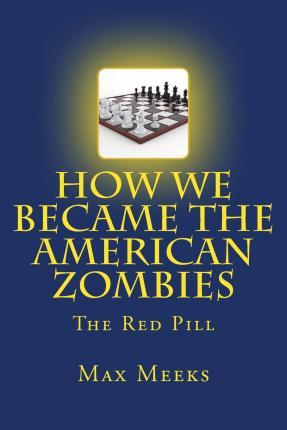 How We Became the American Zombies