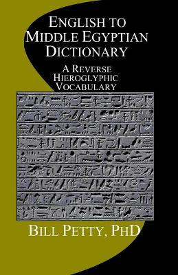 English to Middle Egyptian Dictionary