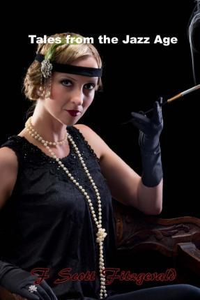 Tales from the Jazz Age, the Original Collection