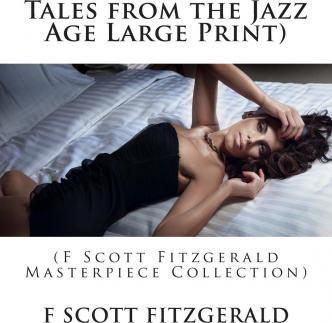Tales from the Jazz Age Large Print)