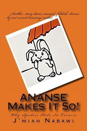 Ananse Makes It So!
