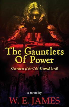 The Gauntlets of Power