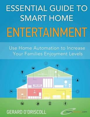 Essential Guide to Smart Home Entertainment