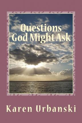 Questions God Might Ask