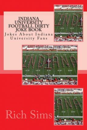 Indiana University Football Dirty Joke Book