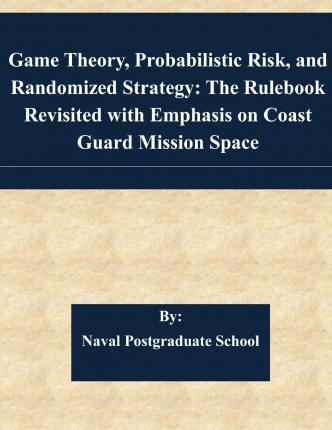 Game Theory, Probabilistic Risk, and Randomized Strategy