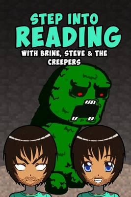 Step Into Reading with Brine, Steve & the Creepers