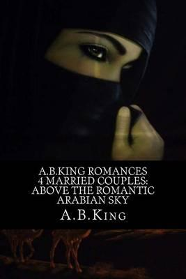 A.B.King Romances 4 Married Couples