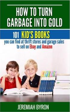 How to Turn Garbage Into Gold