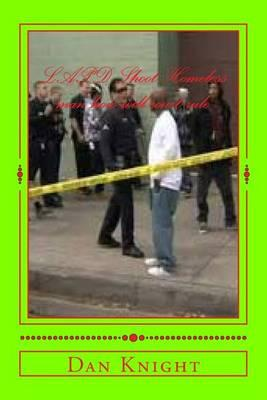 LAPD Shoot Homeless Man How Will Court Rule