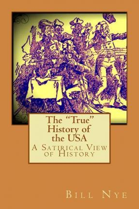 "The ""True"" History of the USA"