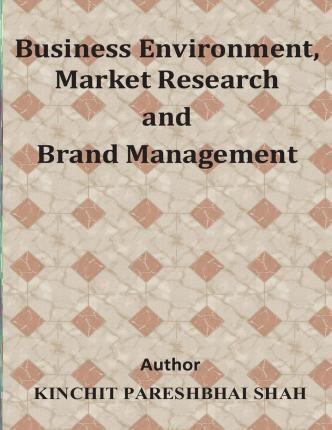 Business Environment, Market Research and Brand Management