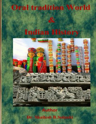 Oral Tradition World & Indian History