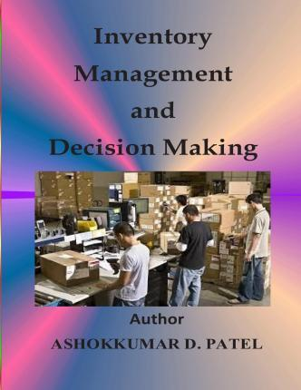 Inventory Management and Decision Making
