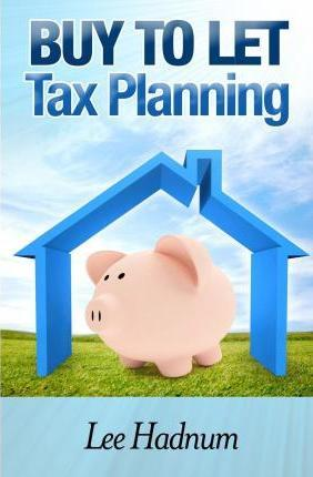 Buy to Let Tax Planning