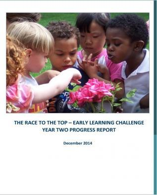 The Race to the Top- Early Learning Challenge Year Two Progress Report