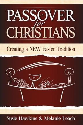 Passover for Christians