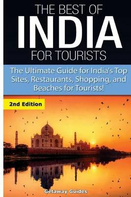 The Best of India for Tourists