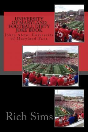 University of Maryland Football Dirty Joke Book