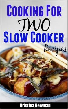 Cooking for Two Slow Cooker Recipes
