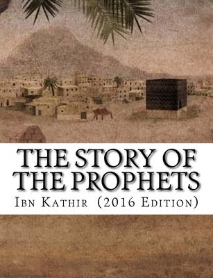 The Story of the Prophets